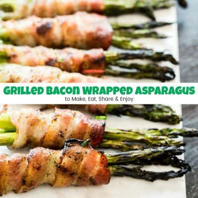 Grilled Bacon Wrapped Asparagus to Make, Eat, Share & Enjoy