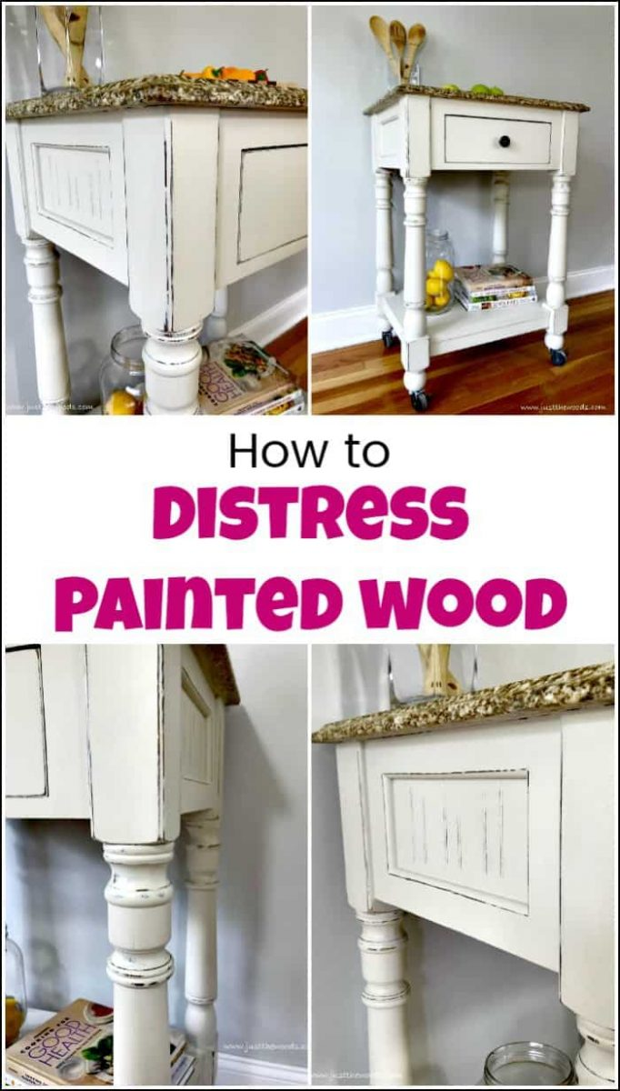 See How To Distress Painted Wood For A Farmhouse Finish When You Love Distressed Furniture