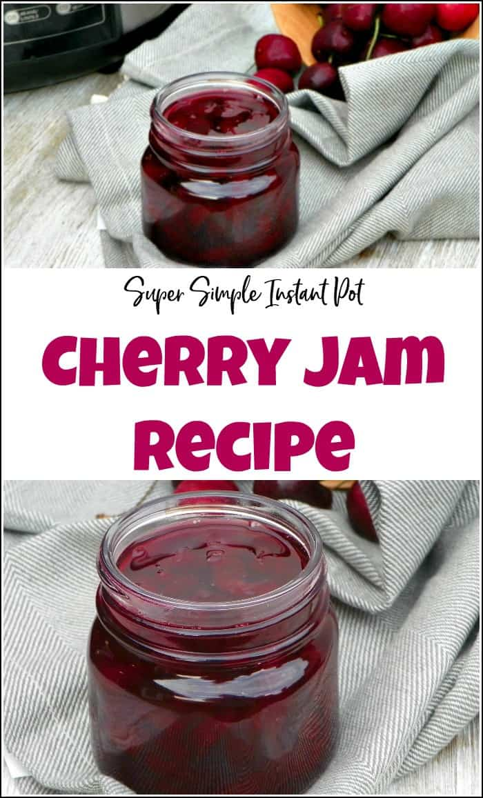 Cherry jam is tasty, natural and so easy to make. With a few simple ingredients and an instant pot, you can make this cherry jam recipe in minutes. #cherryjam #cherryjamrecipe #howtomakecherryjam #cherrypreserves #sweetcherryjamrecipes