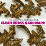 How to Remove Old Paint and Clean Brass Hardware
