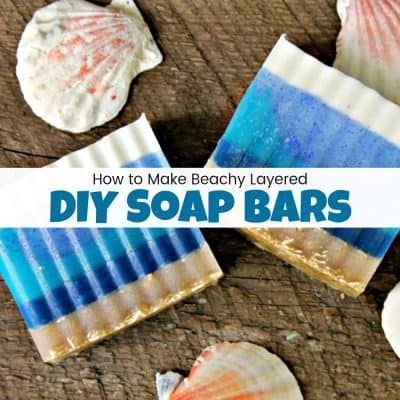 How to Make Beach Inspired DIY Soap Bars