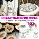 20+ Image Transfer Ideas & Tutorials That Will Make You Drool