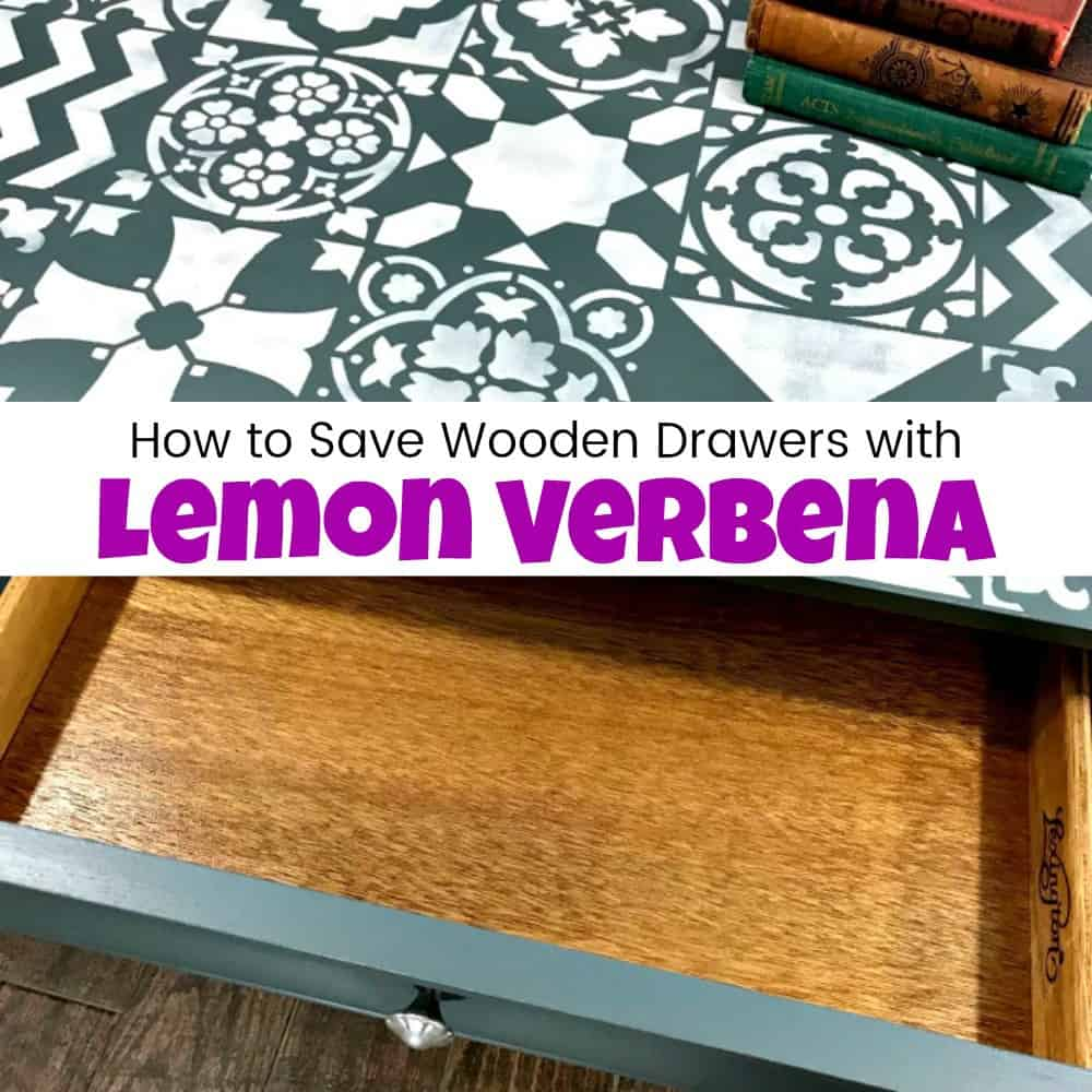 lemon verbena, save wood drawers, preserve wood, wise owl