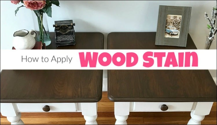 how to wood stain, apply wood stain, gel stain furniture, how to apply stain to wood furniture