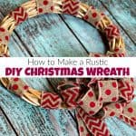 How to Make an Easy Rustic DIY Christmas Wreath
