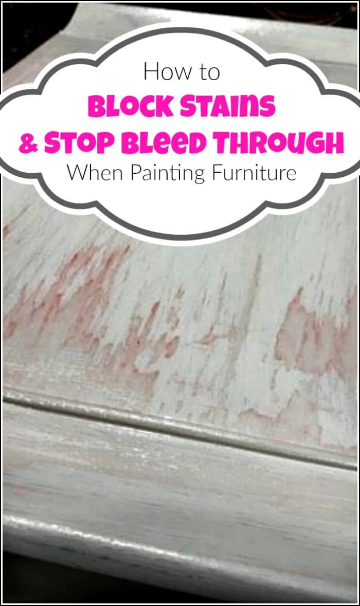 When painting furniture you may run into issues like bleed through and stains. See how to stop the bleed through of wood tannins when you paint furniture. Block stains and prevent bleed through with a few different methods when furniture painting. #stopbleedthrough #preventbleedthrough #stopbleedthru #bleedthru #blockwoodstain #paintingfurniture