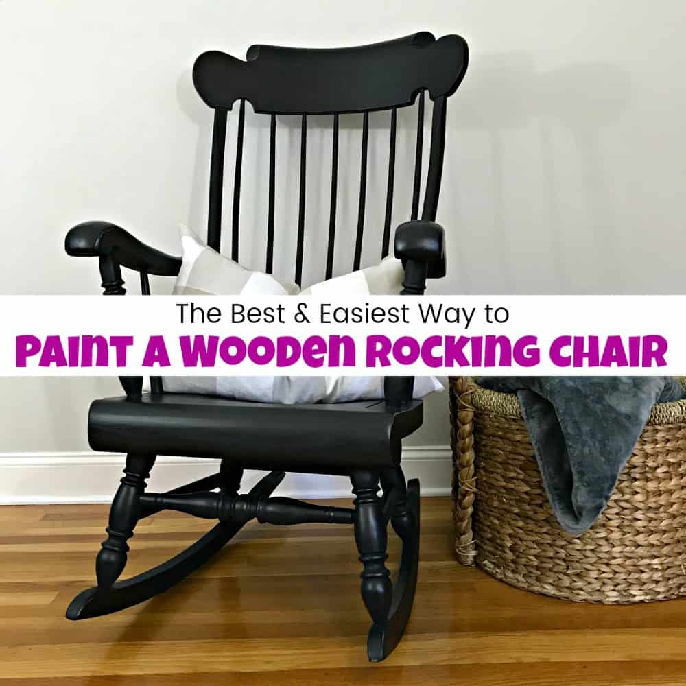 How To Paint A Wooden Rocking Chair With Spindles The Easy Way