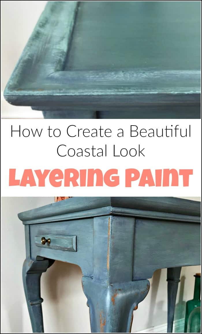 Layering paint on your painted furniture project to create a coastal look. This blue painted table is finished in painted layers with an added pop of color. See how to layer paint when painting furniture. This blended and layered painted table has a soft blue coastal vibe. #paintinglayers #howtopaintfurniture #layerpaint #blendingpaint #layeringpaint #layerpaint #paintedfurniture #bluepaintedfurniture #paintedtable
