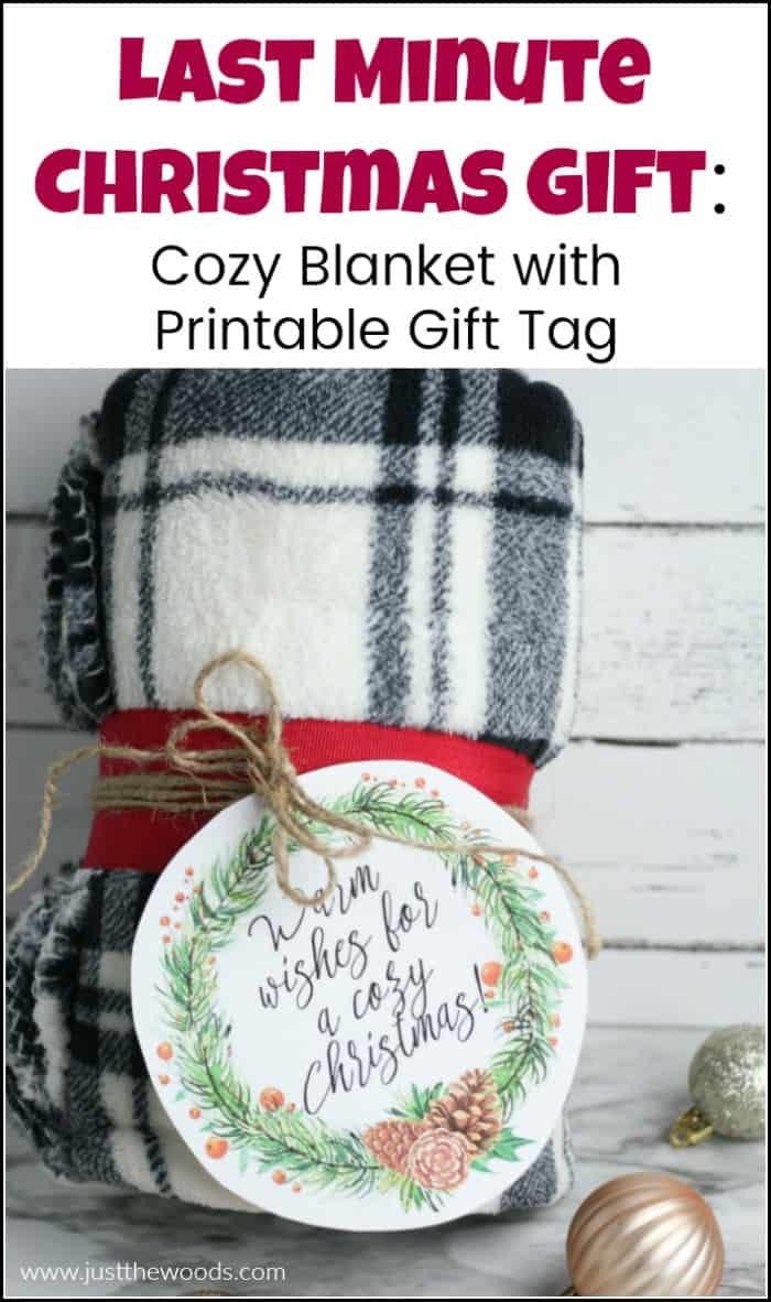When you need last minute Christmas gifts, this cozy blanket with free printable gift tag makes a great last minute Christmas gift for her or anyone. #lastminutechristmasgiftideas #lastminutechristmasgifts #freeprintable #blanketgift #lastminutediychristmasgift