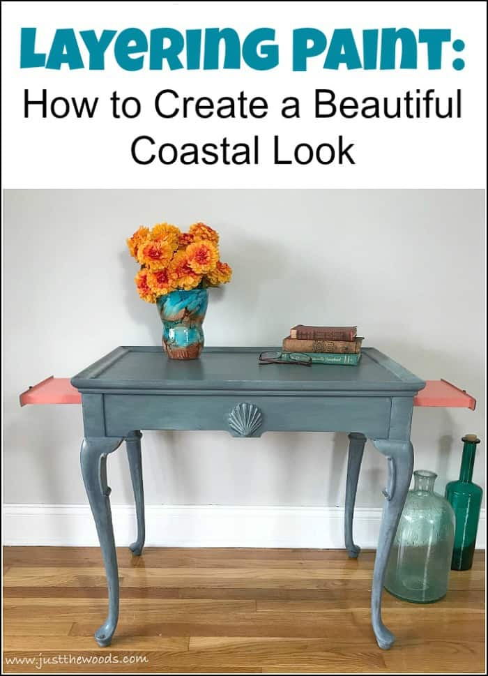 Layering paint on your painted furniture project to create a coastal look. This blue painted table is finished in painted layers with an added pop of color. See how to layer paint when painting furniture. This blended and layered painted table has a soft blue coastal vibe. #paintinglayers #howtopaintfurniture #layerpaint #blendingpaint #layeringpaint #layerpaint #paintedfurniture #bluepaintedfurniture #paintedtable #coastalfurniture