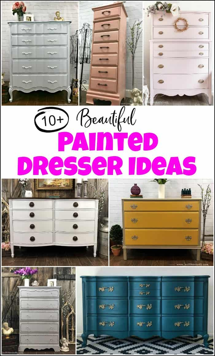 10 Of The Best Most Beautful Painted Dresser Ideas