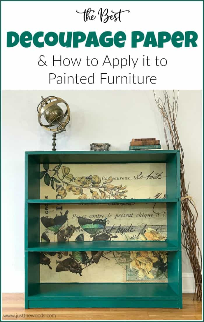 Decoupage paper is a gorgeous and affordable way to add that extra va-va-voom to your painted furniture projects. Learn how to decoupage furniture with decoupage glue and unique decoupage paper. #howtodecoupage #decoupagepaper #paintedfurniture #greenpaintedfurniture #paintedbookcase #decoupage #decoupagefurniture #decoupageideas
