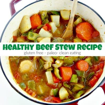 How to Cook Healthy Beef Stew for Clean Eating