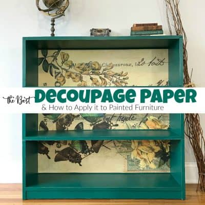 The Best Decoupage Paper & How to Apply it to Painted Furniture