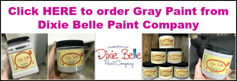 gray furniture paint, dixie belle paint, gray chalk paint, gray paint
