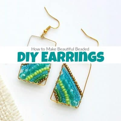 How to Make Beautiful Beaded DIY Earrings
