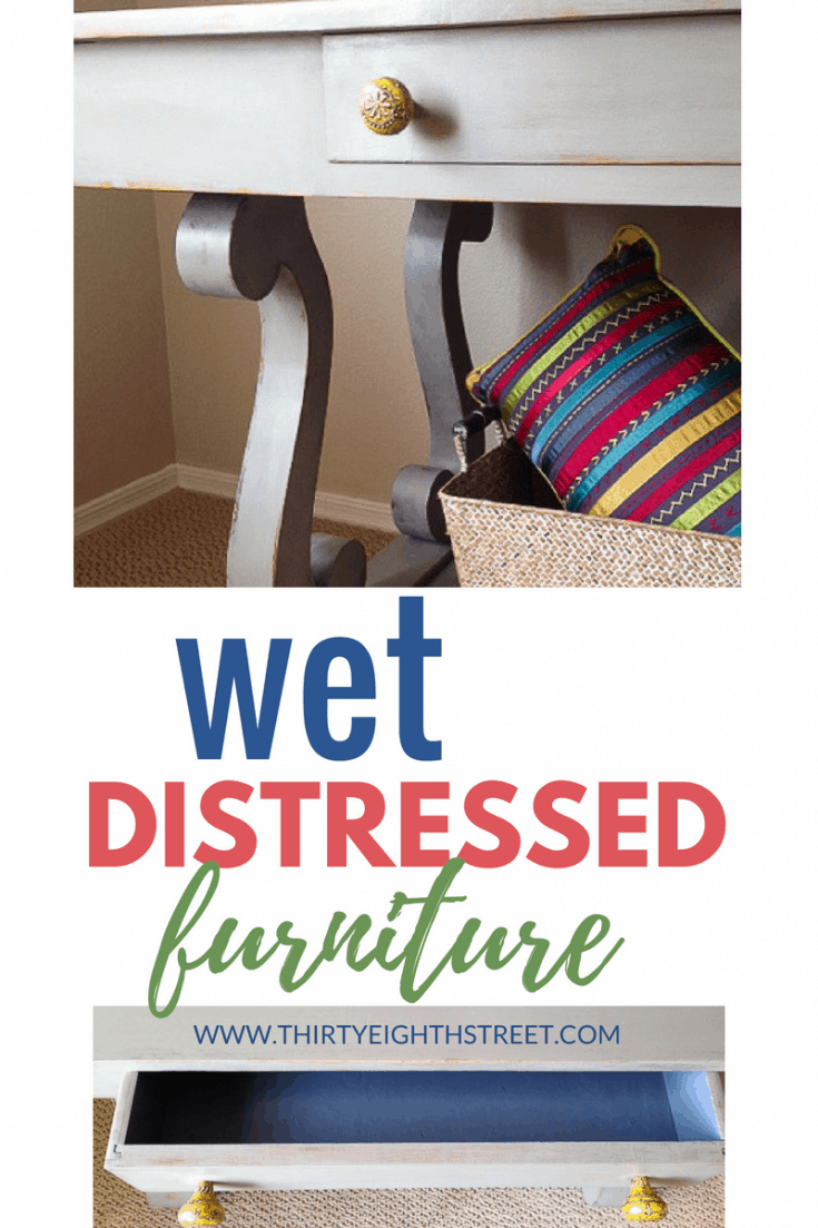 This Wet Distress Painted Furniture Technique Is So Easy!