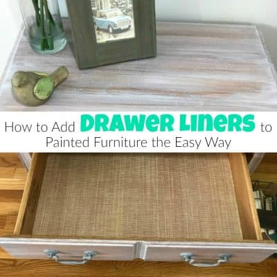How to Add Drawer Liners to Painted Furniture the Easy Way