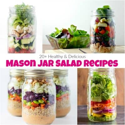 20+ of the Most Amazing and Easy Mason Jar Salad Recipes