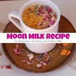 Moon Milk Recipe for Relaxation and Sleep aka Golden Milk