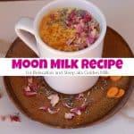 Moon Milk Recipe for Relaxation and Sleep aka Golden Milk