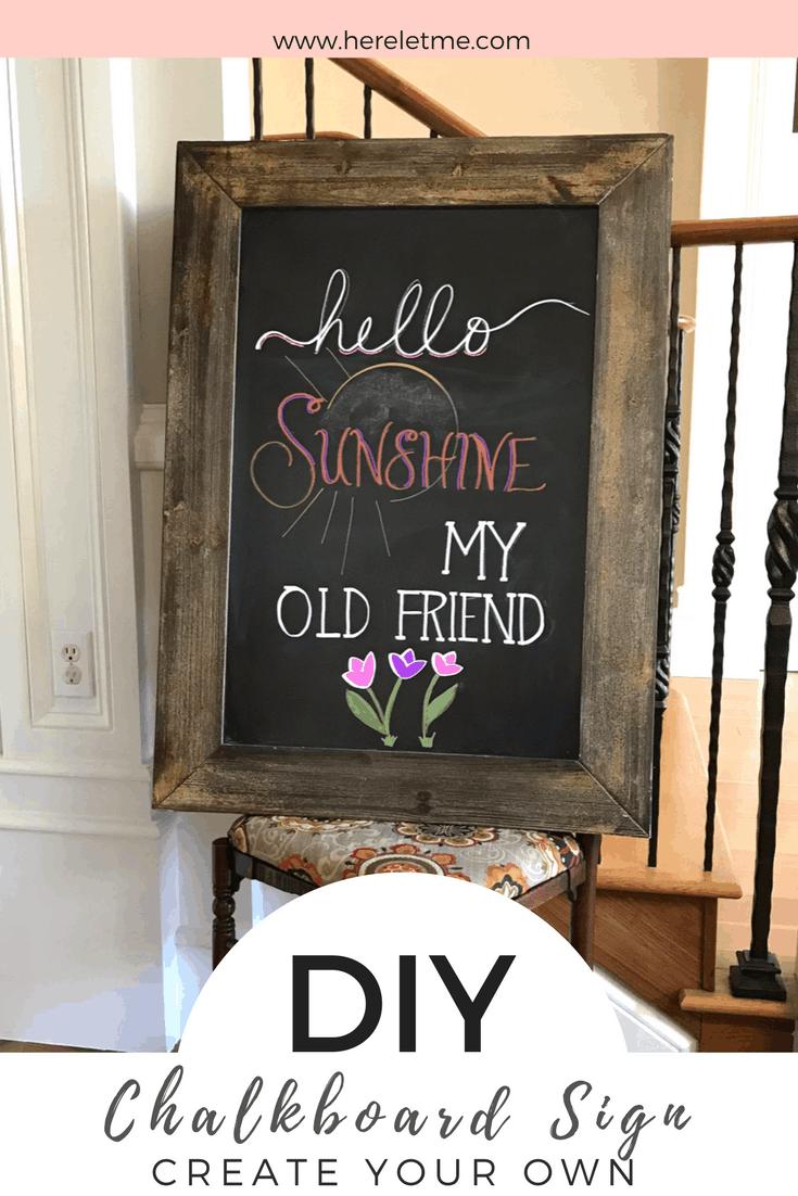 Create a cute DIY chalkboard sign