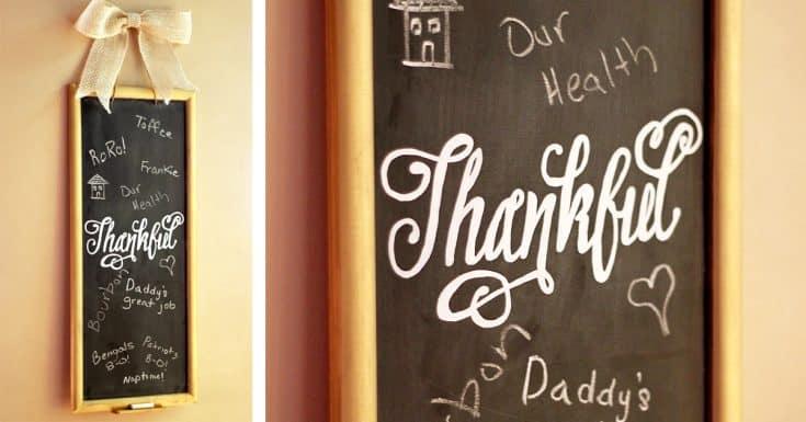 DIY Thankful Chalkboard & Easy Chalk Hand Lettering