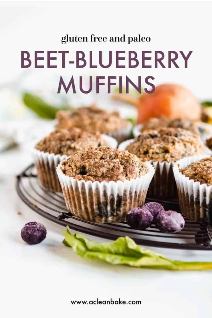 Gluten Free and Paleo Beet Blueberry Muffins
