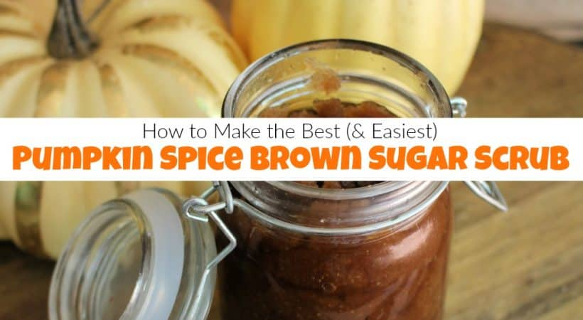 How to Make the Best Pumpkin Spice Homemade Sugar Scrub
