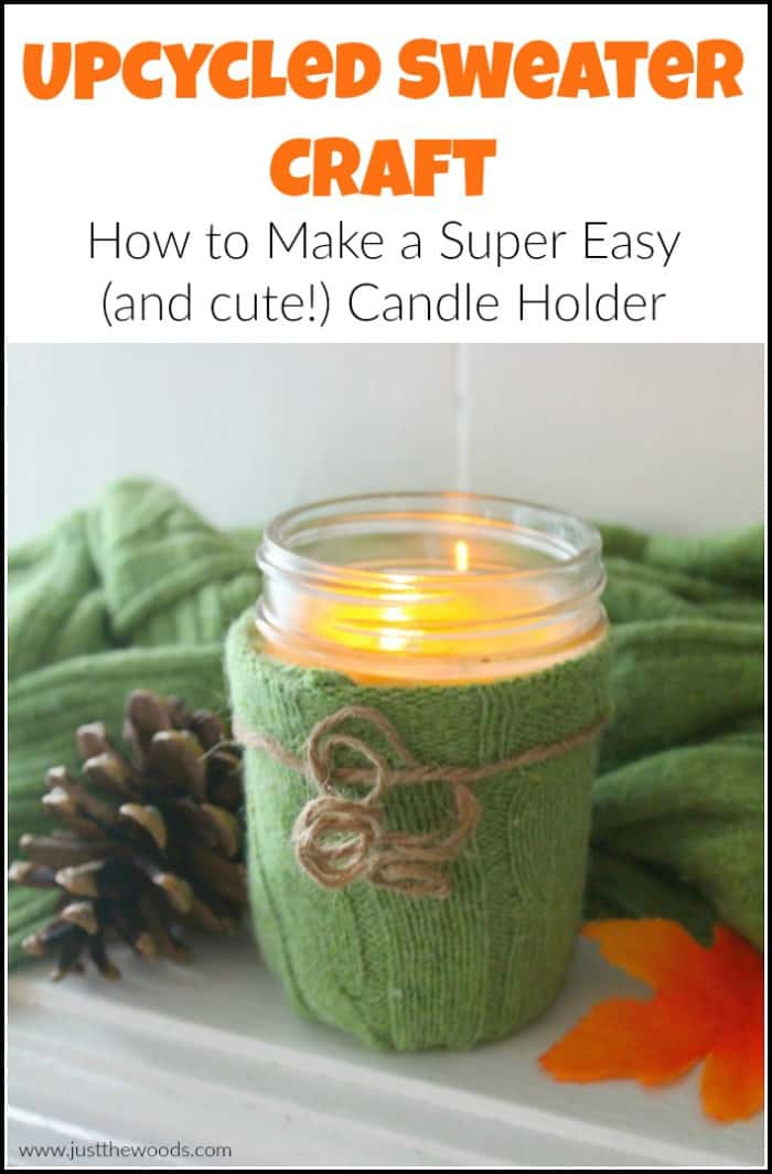 Upcycled Sweater Craft - How to Make a Super Easy Candle Holder