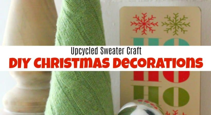 Upcycled Sweater Craft – How to Make Easy DIY Christmas Decorations