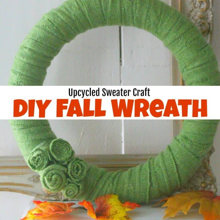 Upcycled Sweater Craft - How to Make a Fun DIY Fall Wreath