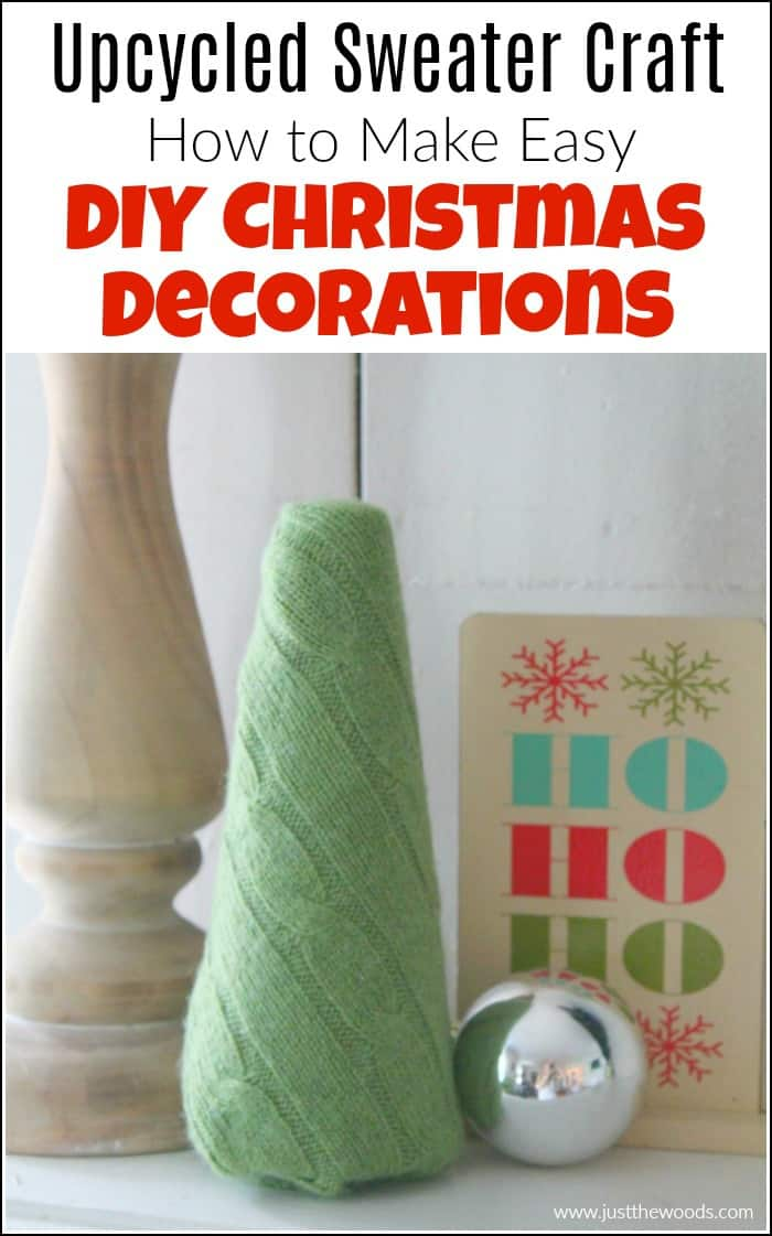 DIY Christmas decorations are so fun to make. See how to make easy DIY Christmas decorations with this upcycled sweater craft.