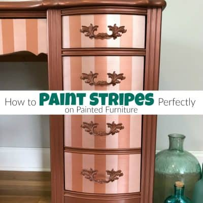 How to Paint Stripes Perfectly on Painted Furniture