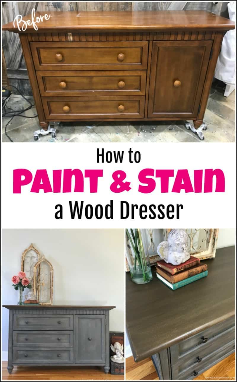 how to paint and stain a dresser