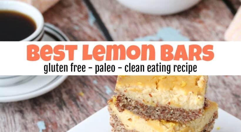 How to Make the Best Lemon Bars for Clean Eating