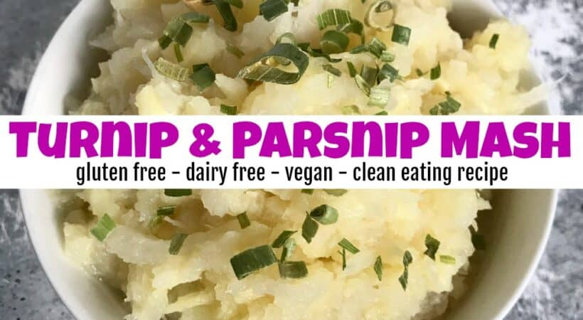 How to Make Super Healthy Turnip and Parsnip Mash