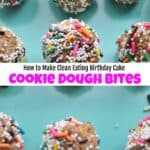 How to Make Clean Eating Funfetti Cookie Dough Bites