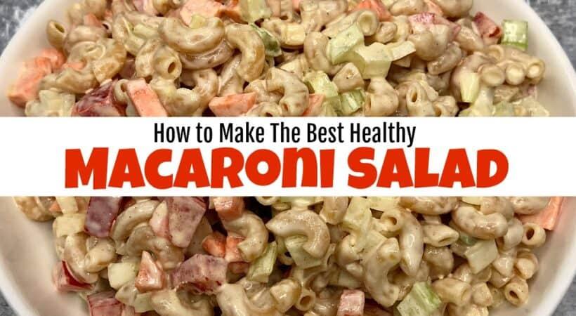 The Best Healthy Gluten Free Macaroni Salad Recipe
