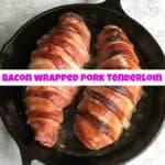 How to Make Bacon Wrapped Pork Tenderloin