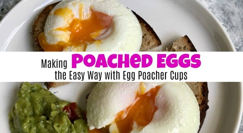 Making Poached Eggs the Easy Way with Egg Poacher Cups