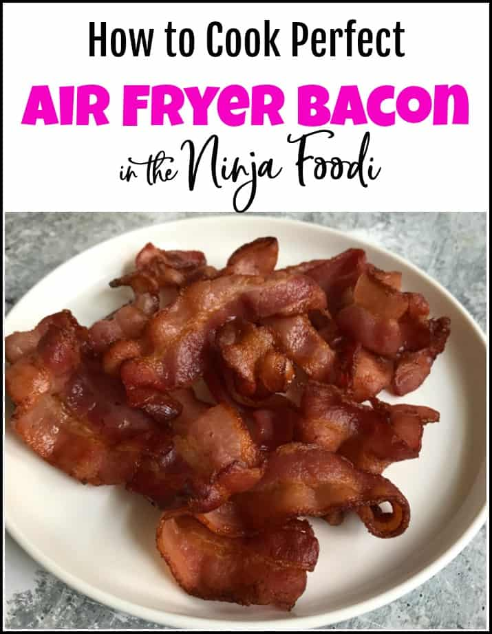 how to cook bacon in the Ninja Foodi