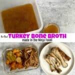 How to Make the Best Turkey Bone Broth in the Ninja Foodi