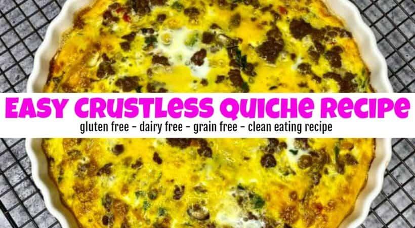 Easy Crustless Quiche Recipe Your Whole Family will Love